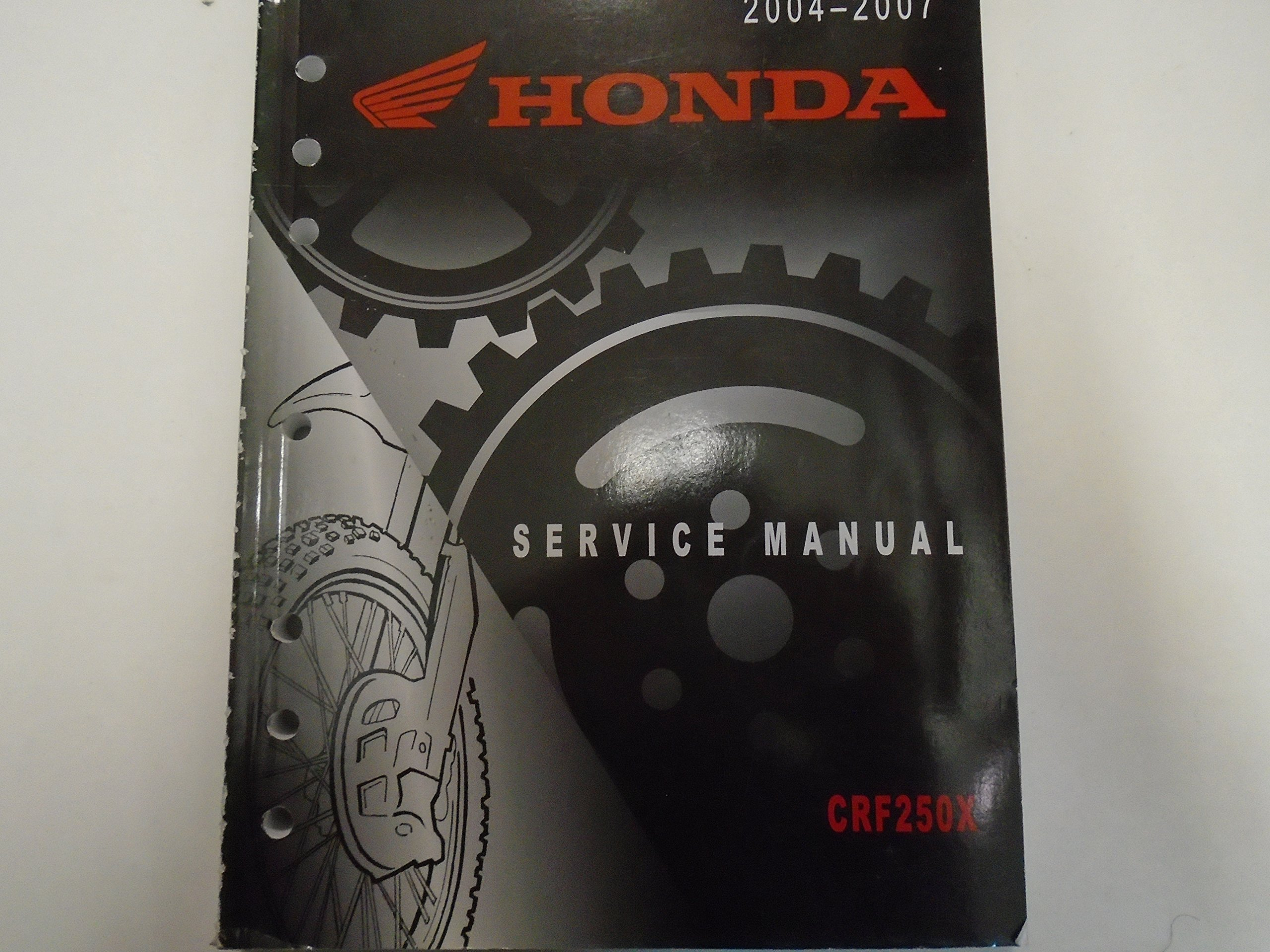 2004 2005 2006 2007 Honda CRF250X CRF 250 X Service Shop Repair Manual Used  *** Paperback – 2007