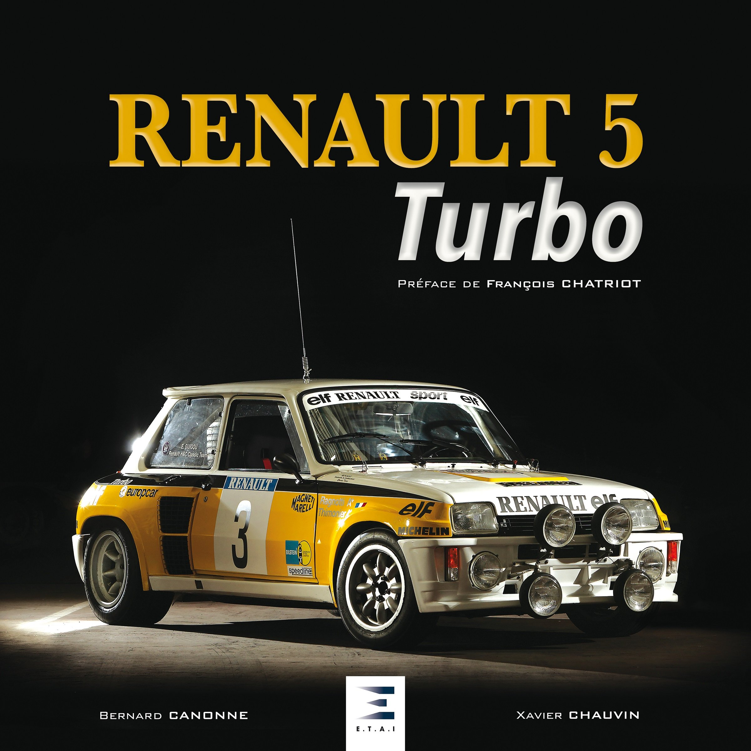 Renault 5 Turbo (French) Hardcover – April 12, 2018