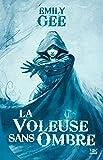 10 romans, 10 euros 2017 : La Voleuse sans ombre