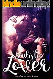 Sadistic Lover 1: Erotic Romance