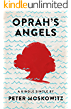 Oprah's Angels: 65 Families, One Big Storm, and the American Dream (Kindle Single)