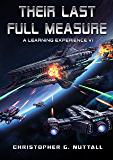 Their Last Full Measure (A Learning Experience Book 6)