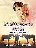 MacDermot's Bride: A Fall River Ranch Novel