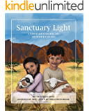 Sanctuary Light: A Story of God's Redeeming Love for Children of All Ages