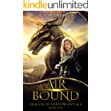 Air Bound (Dragon of Shadow and Air Book 1)