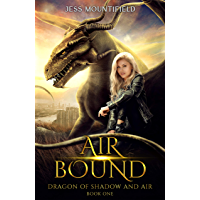 Air Bound (Dragon of Shadow and Air Book 1) (English Edition)