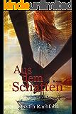 Aus dem Schatten (German Edition)