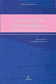 O nascimento da metapsicologia: representação e consciência na obra inicial de Freud