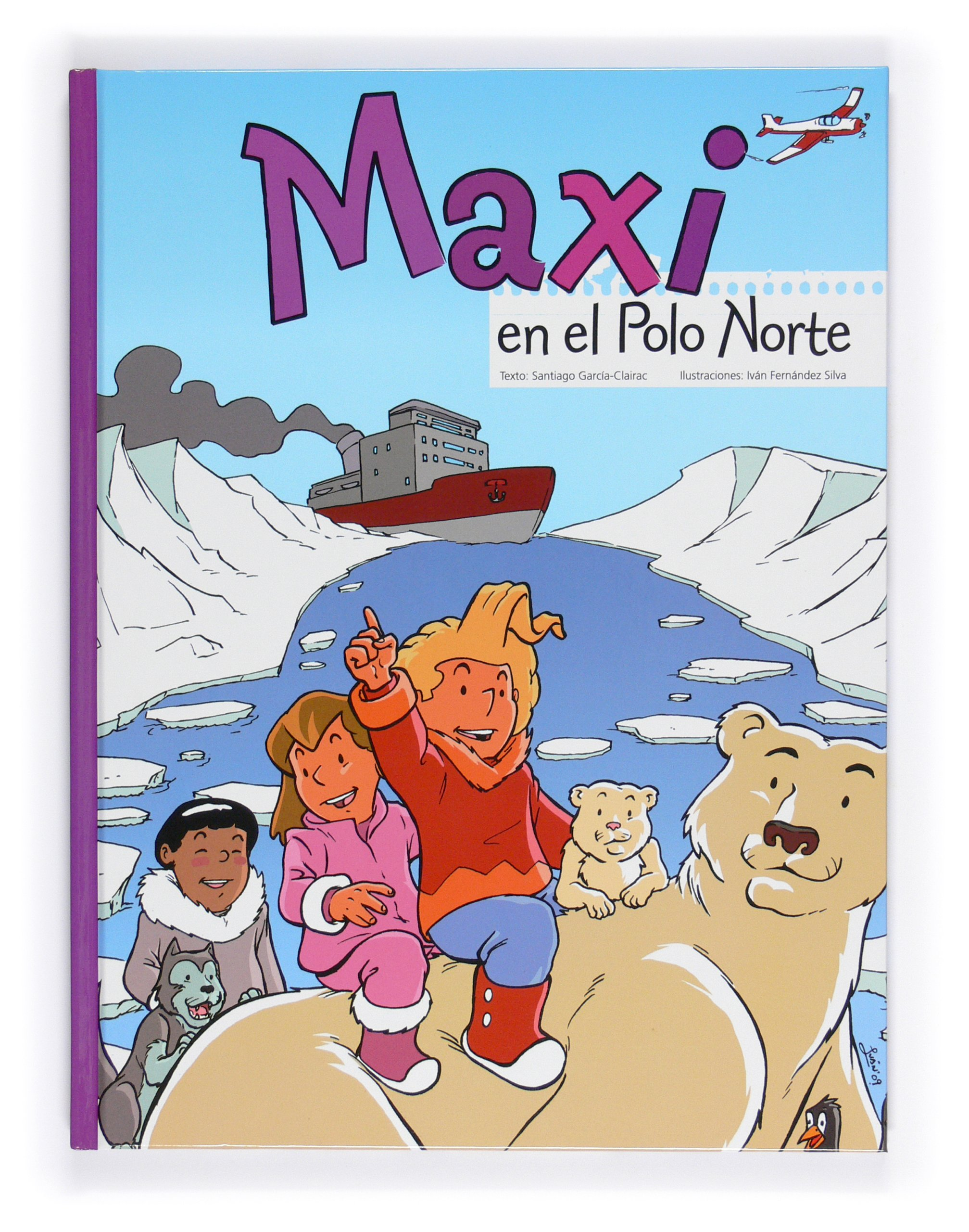 Maxi en el Polo Norte: 3 (Cómics de Maxi): Amazon.es: García ...