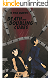 Death and Doubling Cubes: a 10,000 Dawns Tale