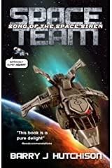 Space Team: Song of the Space Siren Kindle Edition