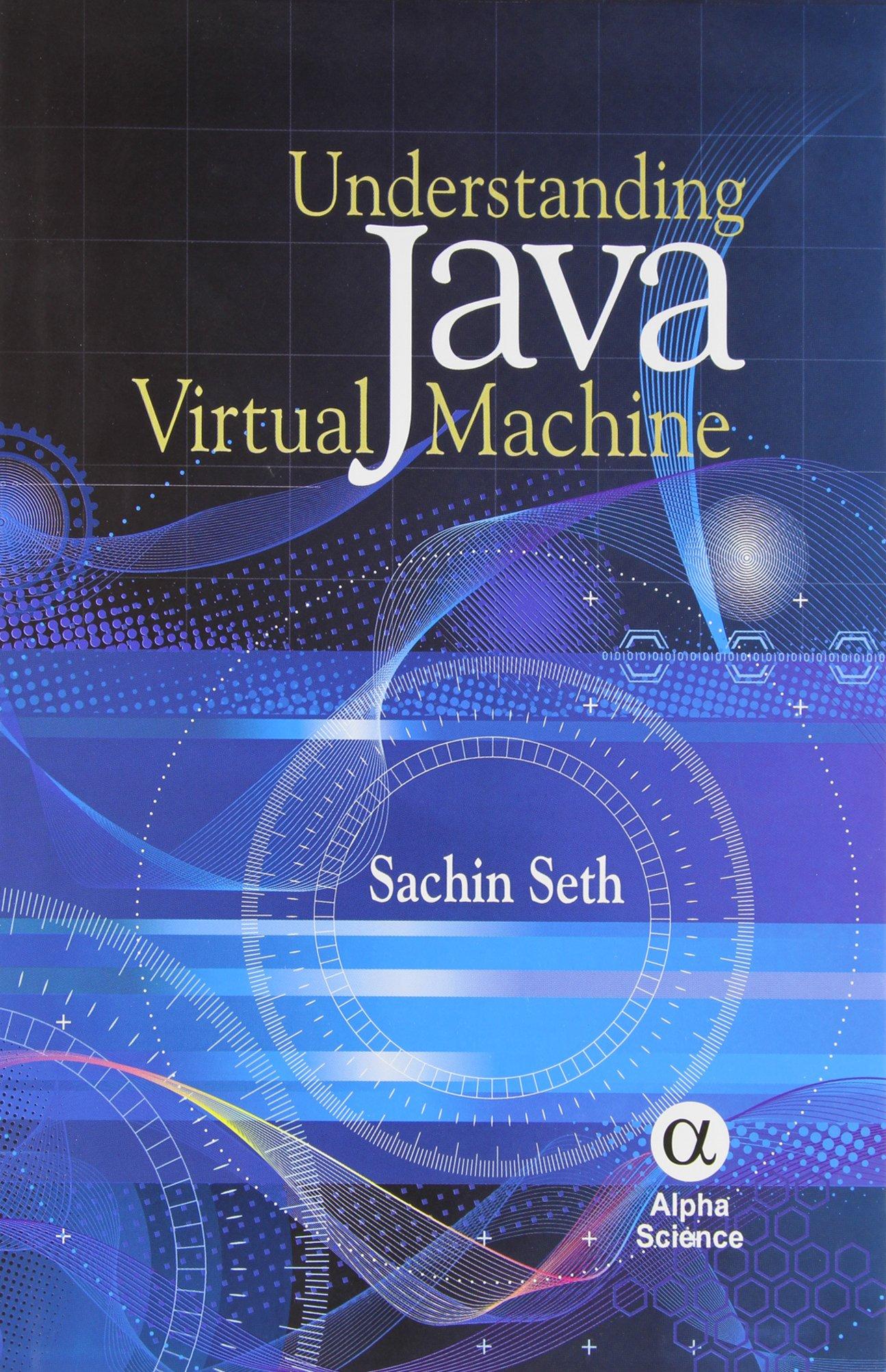 Understanding Java Virtual Machine