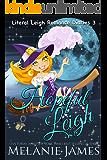 Hopeful Leigh: A Paranormal Romantic Comedy (Literal Leigh Romance Diaries Book 3)