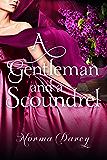 A Gentleman and a Scoundrel (The Regency Gentlemen Series Book 1)
