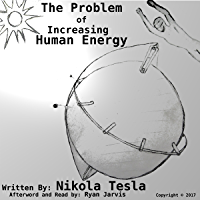 The Problem of Increasing Human Energy (English Edition)