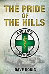 The Pride of the Hills: A Vollie's Memoir Kindle Edition