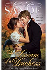 The Dream of a Duchess (The Widowers of the Aristocracy Book 1) Kindle Edition