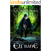 Elf Bane: A Tale of the Dwemhar (Stormborn Saga Book 3)