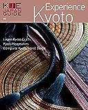 KIJE JAPAN GUIDE vol.9 Experience Kyoto (English Edition)