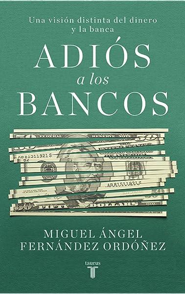 El fin de la banca: El dinero, el crédito y la revolución digital Pensamiento: Amazon.es: McMillan, Jonathan: Libros