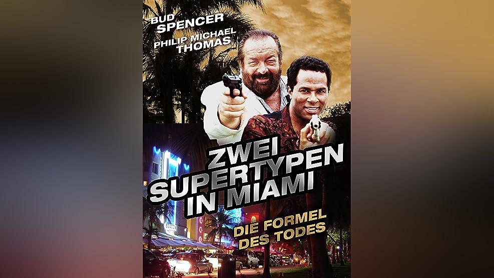 Zwei Supertypen in Miami - Die Formel des Todes