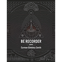 Be Recorder: Poems book cover