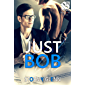 Just Bob [Assassins Inc. 1] (Siren Publishing The Stormy Glenn ManLove Collection) (English Edition)