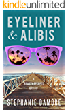 Eyeliner & Alibis: Beauty Secrets Mystery Book 3