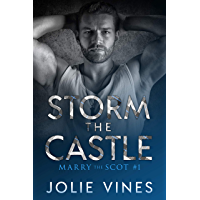 Storm the Castle (Marry the Scot, #1) (English Edition)