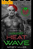 Holiday Heat Wave: A Playing Dirty Christmas Novella
