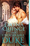 An Undesirable Duke (Desperate and Daring Series) (Volume 9)