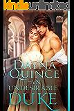 An Undesirable Duke (Desperate and Daring Series Book 9)