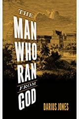 The Man Who Ran from God Kindle Edition