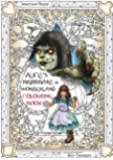 Alice's Nightmare in Wonderland Colouring Book Two: Through the Looking-Glass and the Horrors Alice Found There (Snowbooks Fantasy Colouring Books)