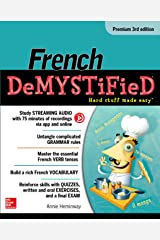 French Demystified, Premium 3rd Edition Kindle Edition