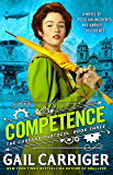 Competence (The Custard Protocol Book 3)