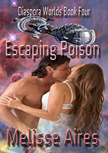 Escaping Poison (Diaspora Worlds Book 4)