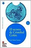LEER EN ESPAÑOL NIVEL 3 EL SECRETO DE CRISTOBAL COLON + CD (Leer en Espanol: Level 3)
