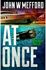 AT Once (An Alex Troutt Thriller Book 3) Kindle Edition