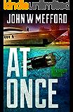AT Once (An Alex Troutt Thriller Book 3)
