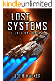 Lost Systems: Legacy War Book 2 (English Edition)