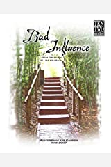 Bad Influence June 2007: Mysteries of the Garden Kindle Edition