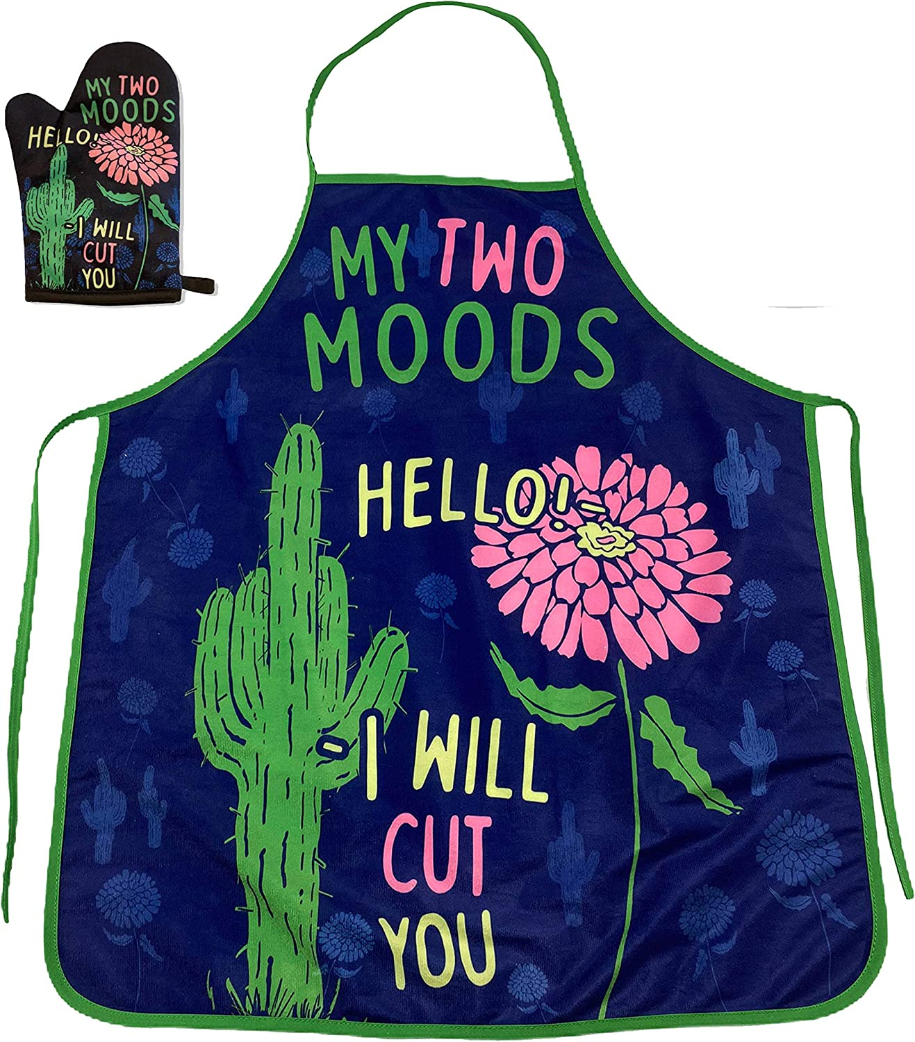 Crazy Dog T-Shirts My Two Moods Hello I Will Cut You Funny Flower Cactus Graphic Novelty Kitchen Accessories (Oven Mitt + Apron)