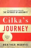 Cilka's Journey: The sequel to The Tattooist of Auschwitz