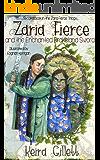 Zaria Fierce and the Enchanted Drakeland Sword (Zaria Fierce Series Book 2)