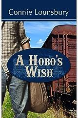 A Hobo's Wish Kindle Edition