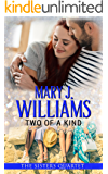 Two of a Kind: An Enemies to Lovers Contemporary Romance (The Sisters Quartet Book 2)