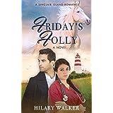 Friday's Folly: A Christian Romance (A Sinclair Island Romance Book 3)