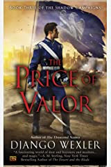 The Price of Valor (Shadow Campaigns Book 3) Kindle Edition