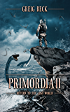 Primordia 2: Return to the Lost World